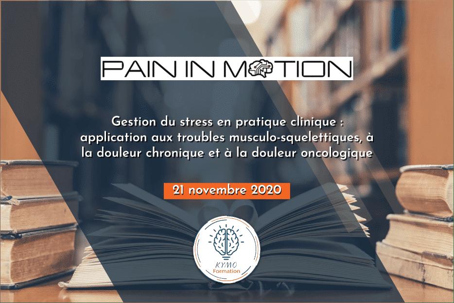 Gestion du stress & douleurs | Pain In Motion 2020