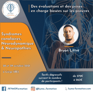 Bryan Littré neuropathies syndrome canalaire neurodynamique formation KYMO formation Liège belgique