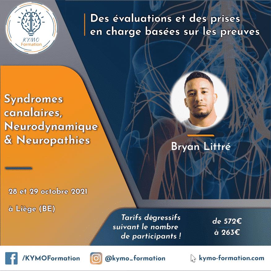 Neurodynamique, Syndromes canalaires & Neuropathies | Bryan Littré 2021